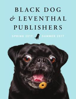 Black Dog & Leventhal Books Spring/Summer 2017