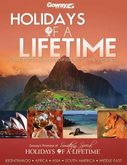 Holidays of a Lifetime  Fully Escorted Tours 2017 (Australian $)