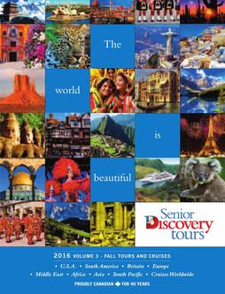 Senior Discovery Tours 2016 Fall Tours and Cruises – Volume 3