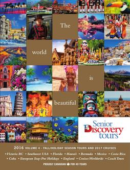 2016 Fall / Holiday Seasons Tours and 2017 Cruises – Volume 4