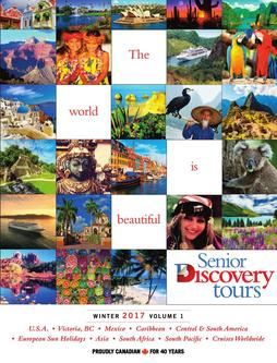Senior Discovery Tours 2017 Winter 2017 – Volume 1