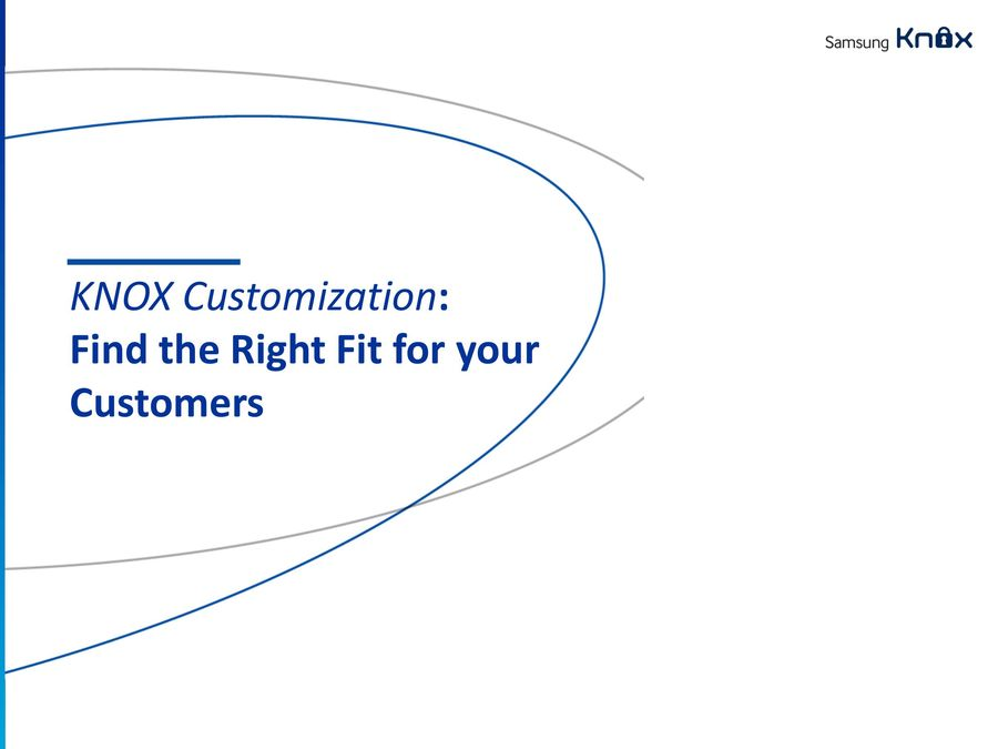 KNOX Customisation: Introduction 2015 by Samsung UK