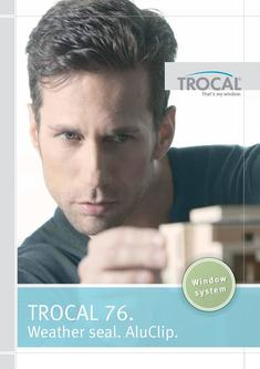 TROCAL 76 double seal AluClip 2017