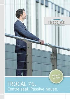 TROCAL 76 centre seal passive house 2017