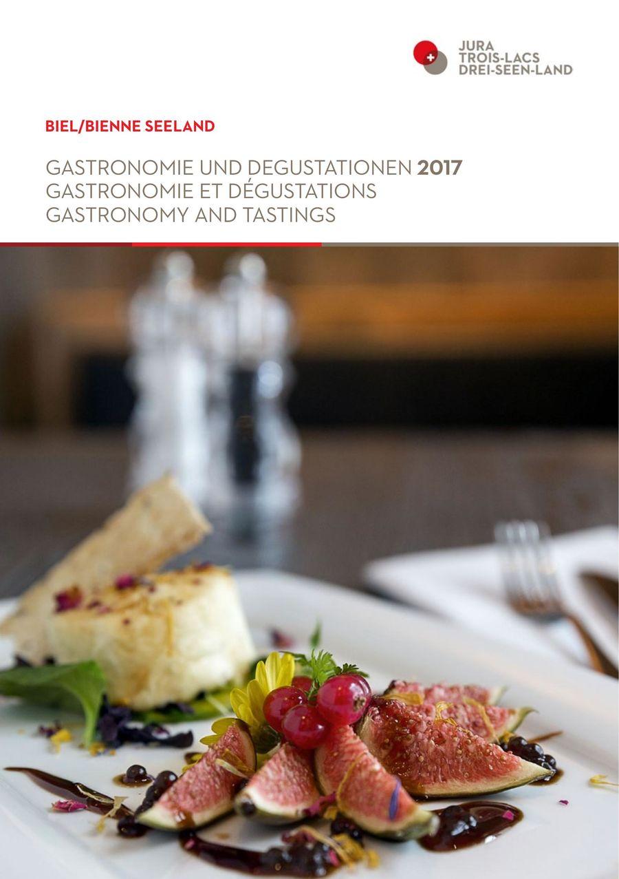 Gastronomie And Tastings Biel Bienne Seeland 2017 By Biel