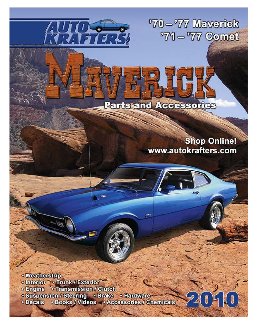 Maverick Parts Accessories 2010 Part 1 By Auto Krafters Inc 1972 Ford Wiring Harness Kits