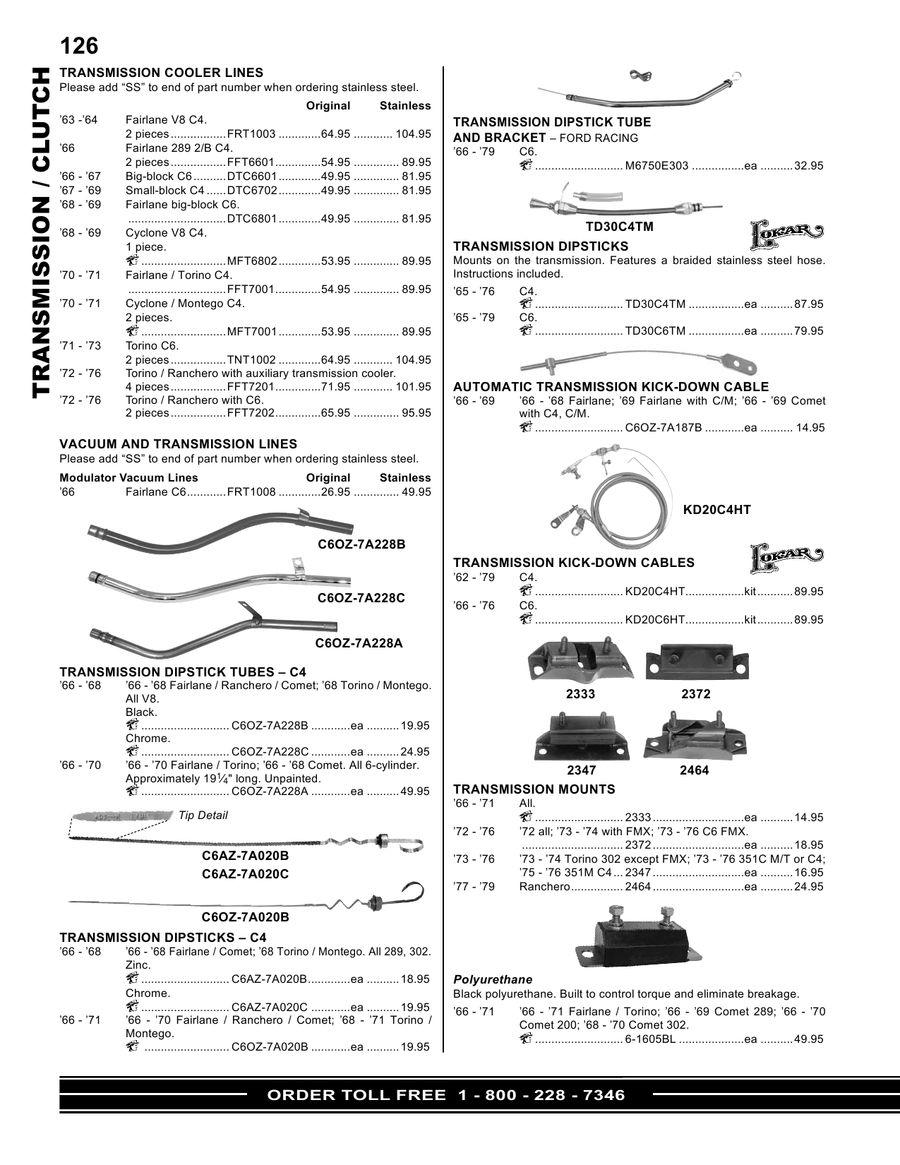 STEEL TORINO WITH DISC BRAKES; INTERMEDIATE BRAKE LINE 70-71 FORD FAIRLANE