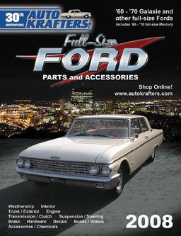 Galaxie and other Full-Size Ford Parts & Accessories 2008