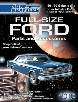 Galaxie and other Full-Size Ford Parts & Accessories 2010 part 1