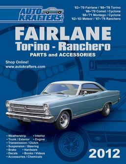 Ford Fairlane - Torino - Ranchero Parts & Accessories 2012 Part 1