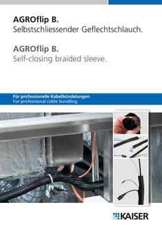 AGROflip B.  Self-closing braided sleeve. 2016
