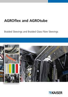 AGROflex and AGROtube Braided Sleevings and Braided Glass 2013