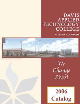 Davis Applied Technology College 2006 Catalog