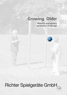 Growing Older - Mobility and sensory perception in old age 2018
