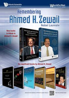 Remembering Ahmed H. Zewail Nobel Laureate