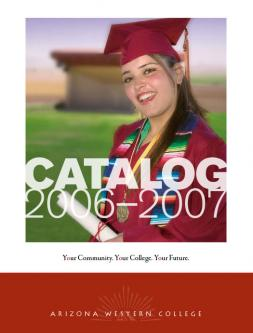 Arizona Western College 2006-2007 Catalog