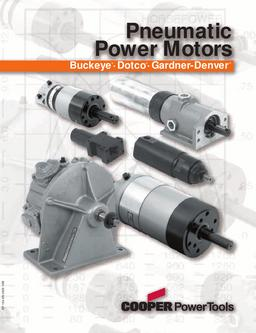 Buckeye, Dotco, Gardner-Denver Pneumatic Power Motors