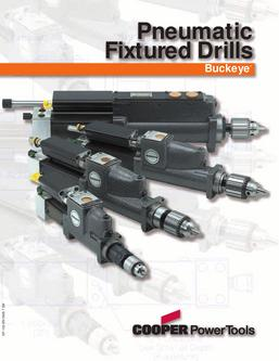 Buckeye Pneumatic Fixtured Drills