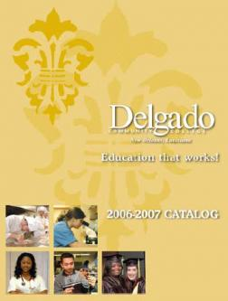 Delgado Community College 2006-2007 Catalog